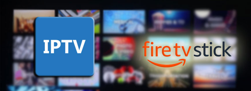 Meilleures applications IPTV Amazon Firestick